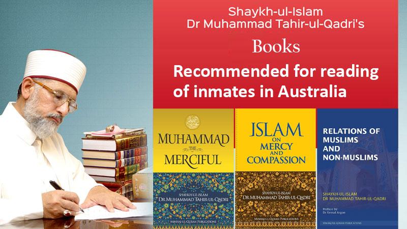 Dr Tahir ul Qadri books recommended for prisoners in Australia