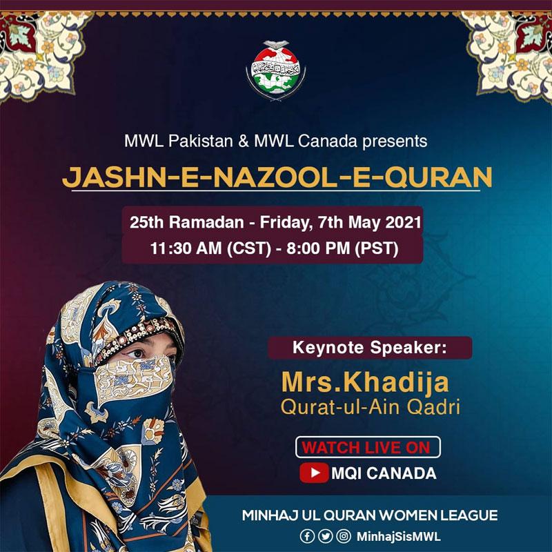 MWL Pakistan and Canada presents Jashn-e-Nuzool-e-Quran on 7th May 2021