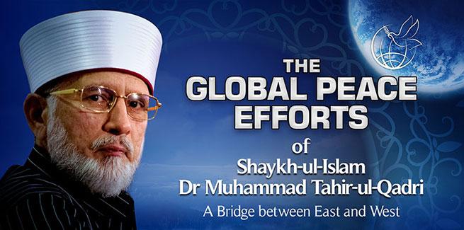 ڈاکٹر طاہرالقادری کی عالمی امن کیلئے خدمات