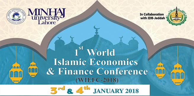 فرسٹ ورلڈ اسلامک اکنامکس اینڈ فنانس کانفرنس 2018