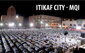 All set for Itikaf 2013 under MQI