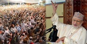 ہر صدی میں ایک اجتماعیت ایسی ہو گی جسکا مشن حضور صلی اللہ علیہ وآلہ وسلم کے دین کی سر بلندی ہو گی، شیخ الاسلام