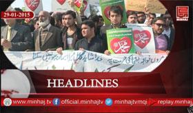 Minhaj TV News Roundup - 29-01-2015