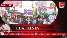 Minhaj TV News Roundup - 14-02-2015