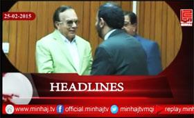 Minhaj TV News Roundup - 25-02-2015