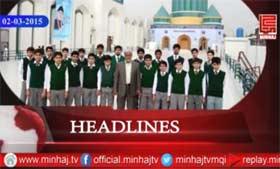 Minhaj TV News Roundup - 02-03-2015