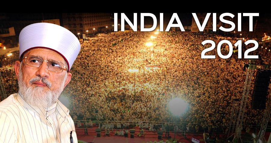 Shaykh-ul-Islam Dr Muhammad Tahir-ul-Qadri's Visit to India 2012