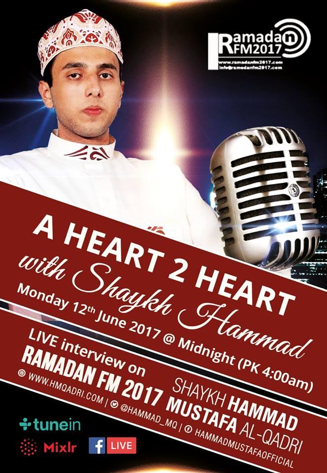 Radio Segment: A Heart 2 Heart with Shaykh Hammad Mustafa Qadri | 12th June @Midnight (GMT) | Pak Time (4 AM)