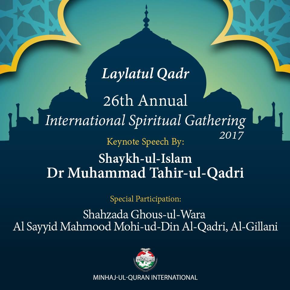 Shaykh-ul-Islam to address 'International Spiritual Gathering (Laylatul Qadr)' on 22 June 2017
