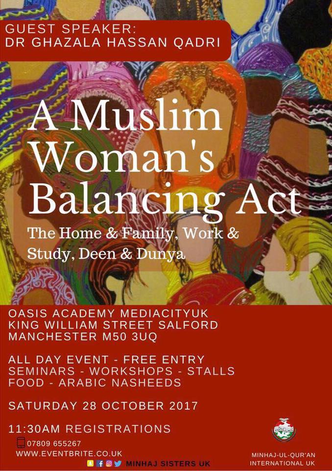 A Muslim Woman's Balancing Act - The Home & Family, Work & Study, Deen & Dunya'