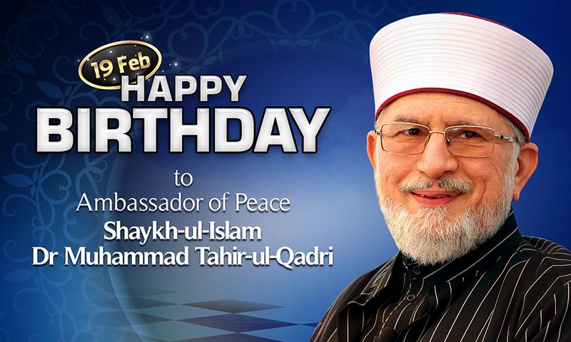 Religious & political leaders wish Dr Tahir-ul-Qadri a happy birthday