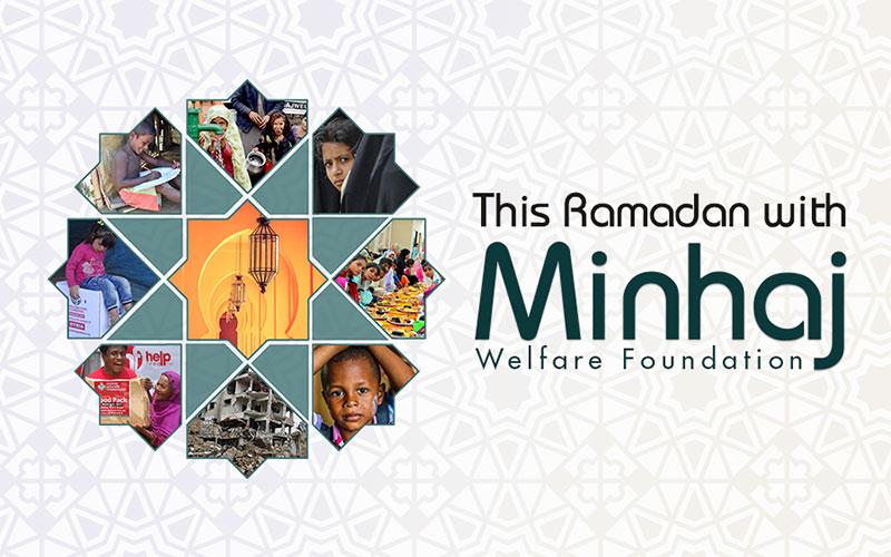 Ramadan with Minhaj Welfare Foundation