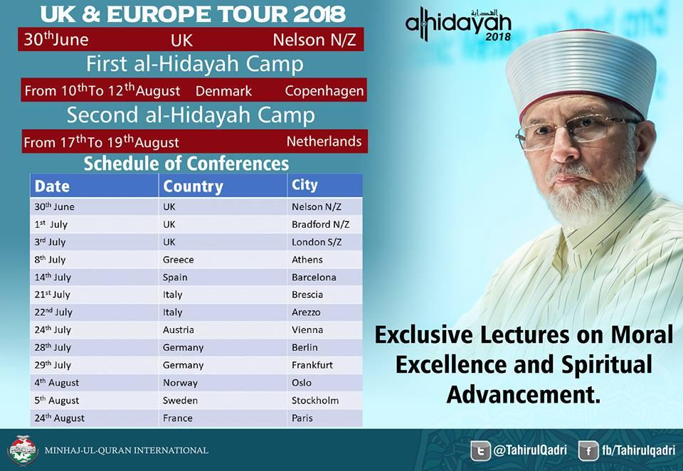 Shaykh-ul-Islam Dr Muhammad Tahir-ul-Qadri's UK & Europe Tour 2018 (30th June to 24th August)