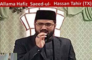 امریکہ: منہاج القرآن اسلامک سنٹر ٹیکساس کے امام علامہ حافظ سعید الحسن طاہر کی  والدہ انتقال کر گئیں