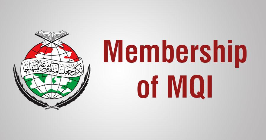 Membership of Minhaj-ul-Quran International (MQI) - Minhaj-ul-Quran