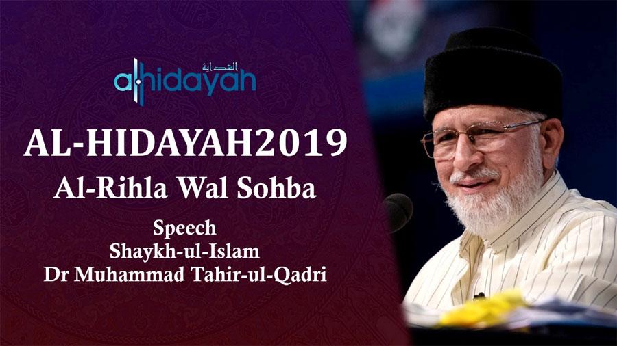Dr Tahir-ul-Qadri addresses Al-Hidayah Camp 2019 (Al-Rihla Wal Sohba) - Manchester, UK