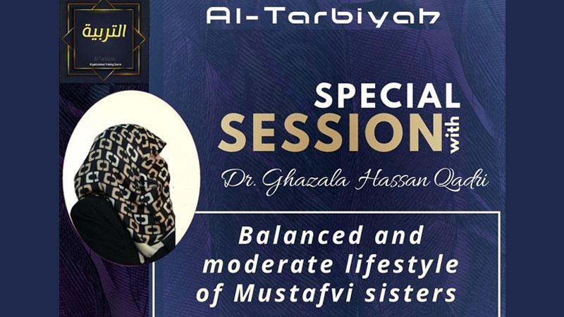 Dr Ghazala Hassan Qadri to address an exclusive session of Al-Tarbiyah on Sep 27