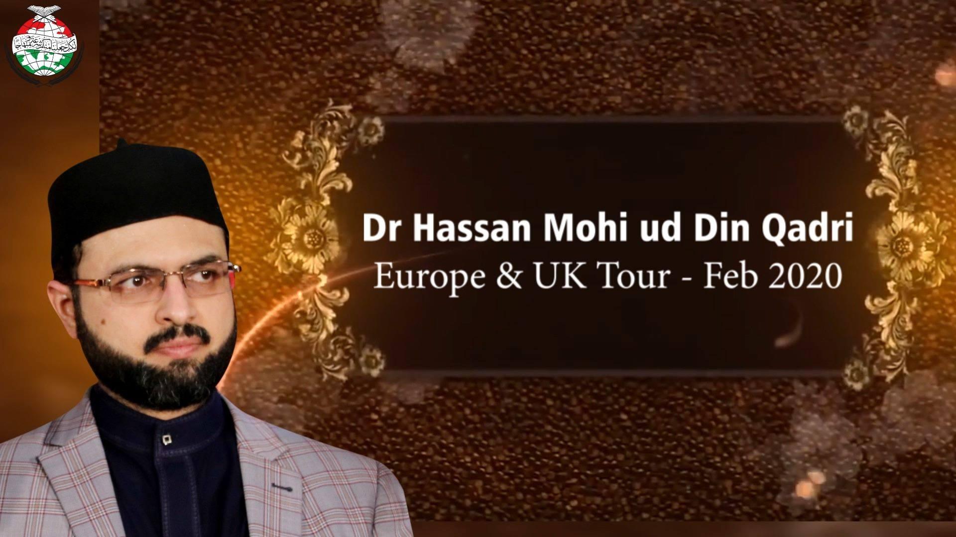 ڈاکٹر حسن محی الدین قادری کے دورہ یورپ اور یوکے کی جھلکیاں
